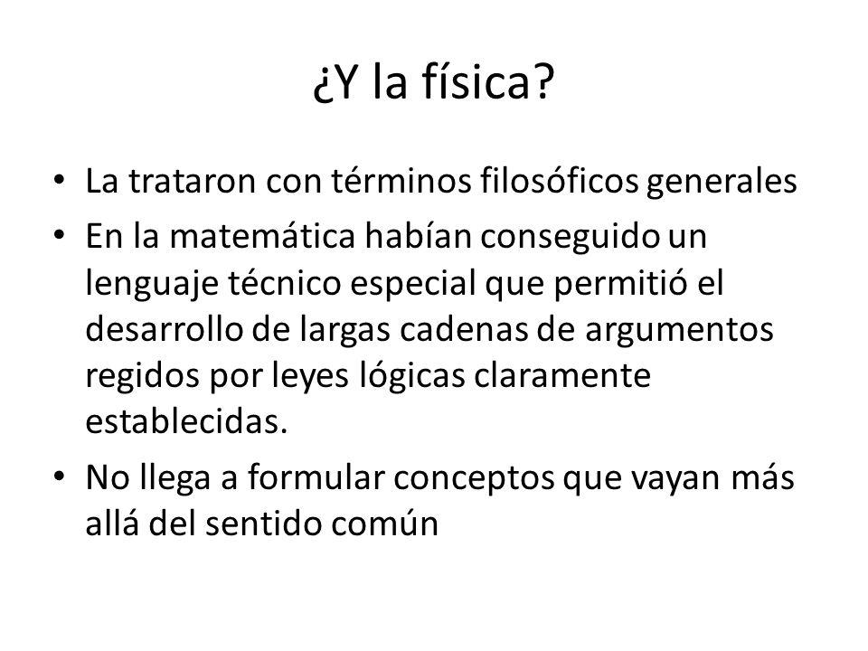 ¿Y la física.