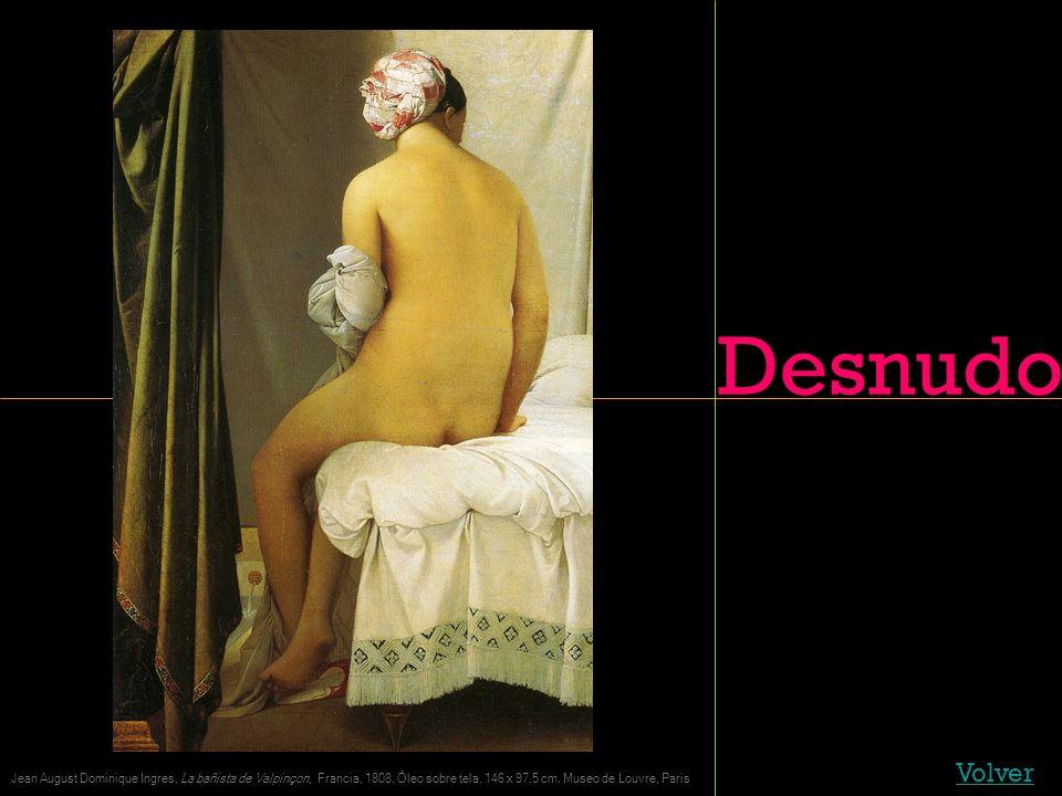 Desnudo Volver Jean August Dominique Ingres, La bañista de Valpinçon, Francia, 1808. Óleo sobre tela. 146 x 97.5 cm. Museo de Louvre, Paris