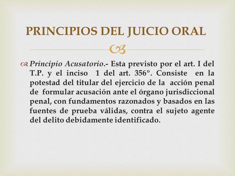 Sin acusación previa y valida no hay juicio oral.