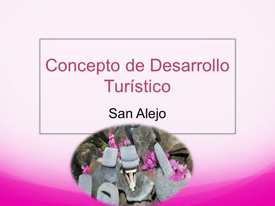 Concepto de Desarrollo Turístico San Alejo