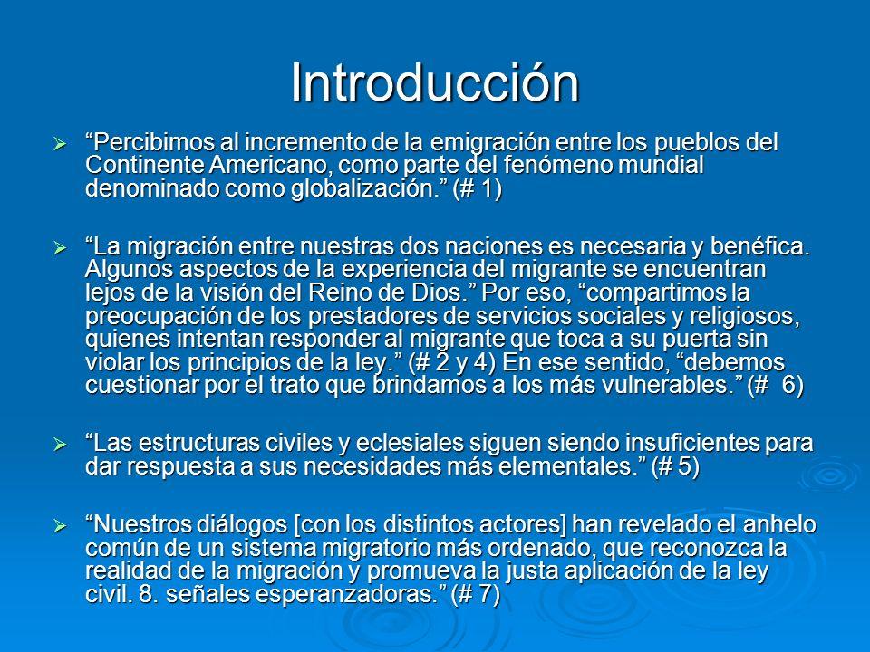 Introducción Percibimos al incremento de la emigración entre los pueblos del Continente Americano, como parte del fenómeno mundial denominado como glo