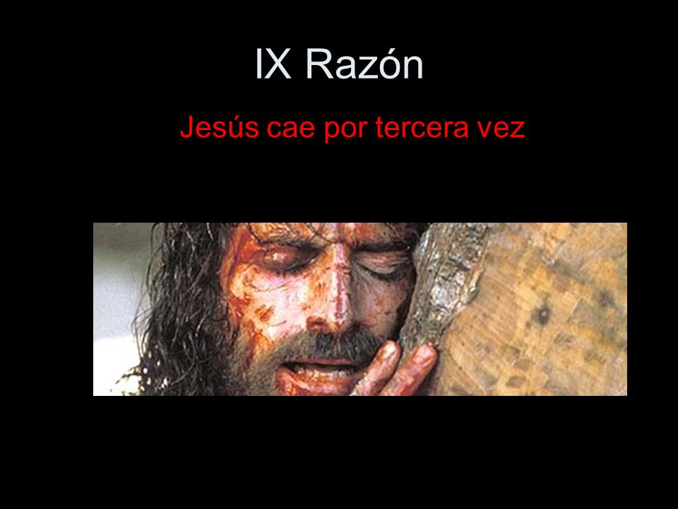 IX Razón Jesús cae por tercera vez