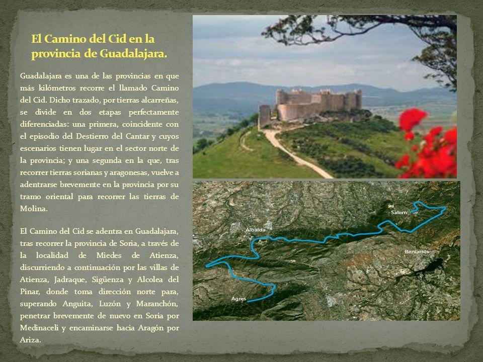 Guadalajara es una de las provincias en que más kilómetros recorre el llamado Camino del Cid. Dicho trazado, por tierras alcarreñas, se divide en dos