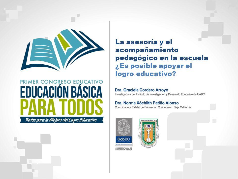 La asesoría y el acompañamiento pedagógico en la escuela ¿Es posible apoyar el logro educativo?