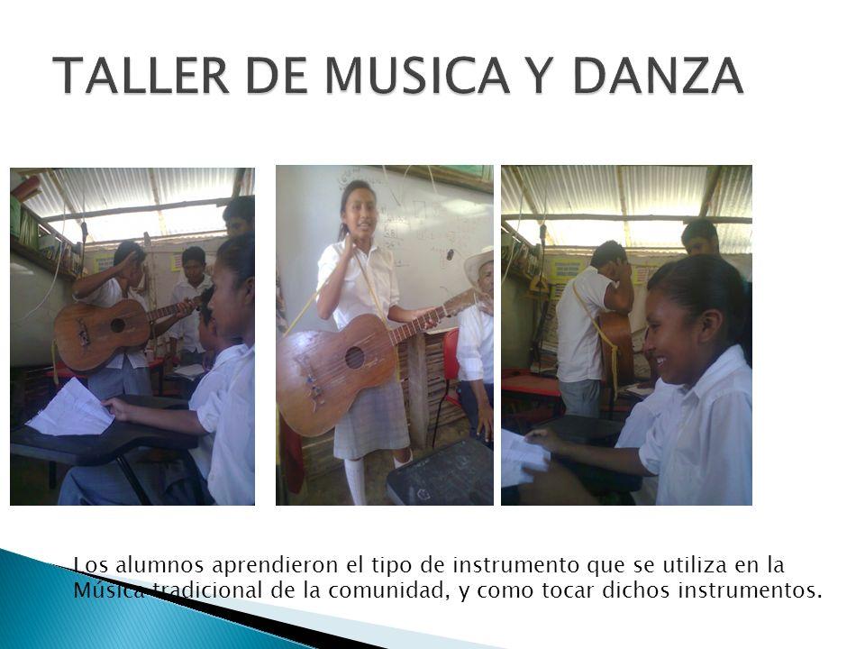 Los alumnos aprendieron el tipo de instrumento que se utiliza en la Música tradicional de la comunidad, y como tocar dichos instrumentos.