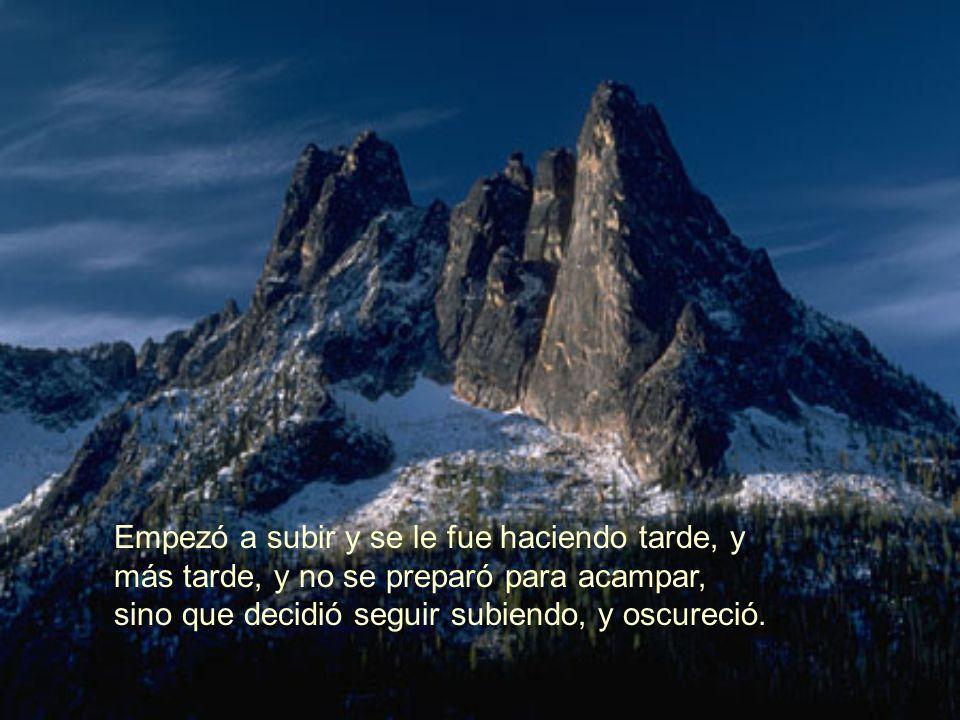 El Alpinista Cuentan que un Alpinista, desesperado por conquistar una altísima montaña, inició su travesía después de años de preparación, pero quería