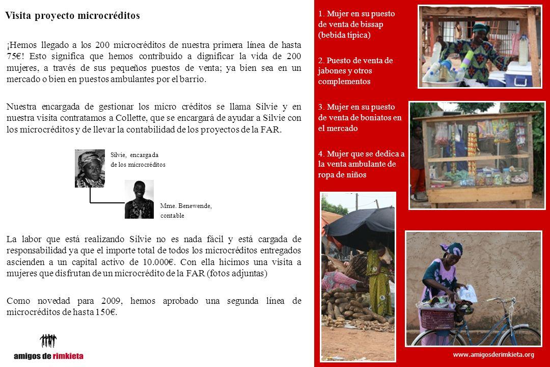 www.amigosderimkieta.org Visita proyecto microcréditos ¡Hemos llegado a los 200 microcréditos de nuestra primera línea de hasta 75! Esto significa que