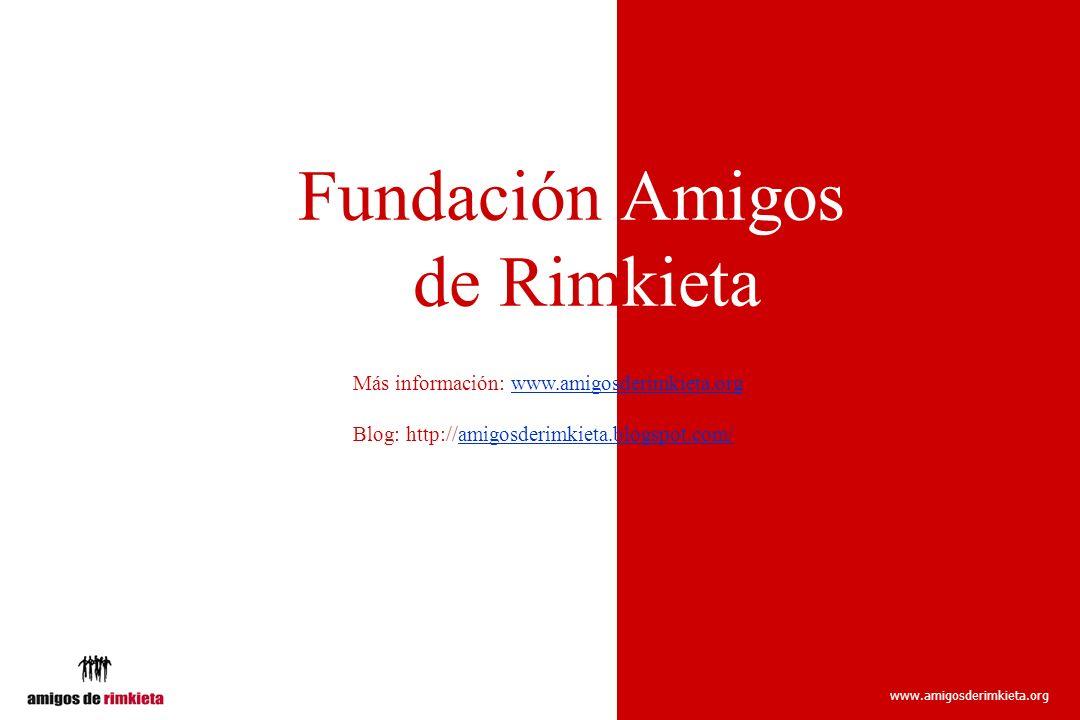 www.amigosderimkieta.org Fundación Amigos Rde Rimkieta Más información: www.amigosderimkieta.org Blog: http://amigosderimkieta.blogspot.com/