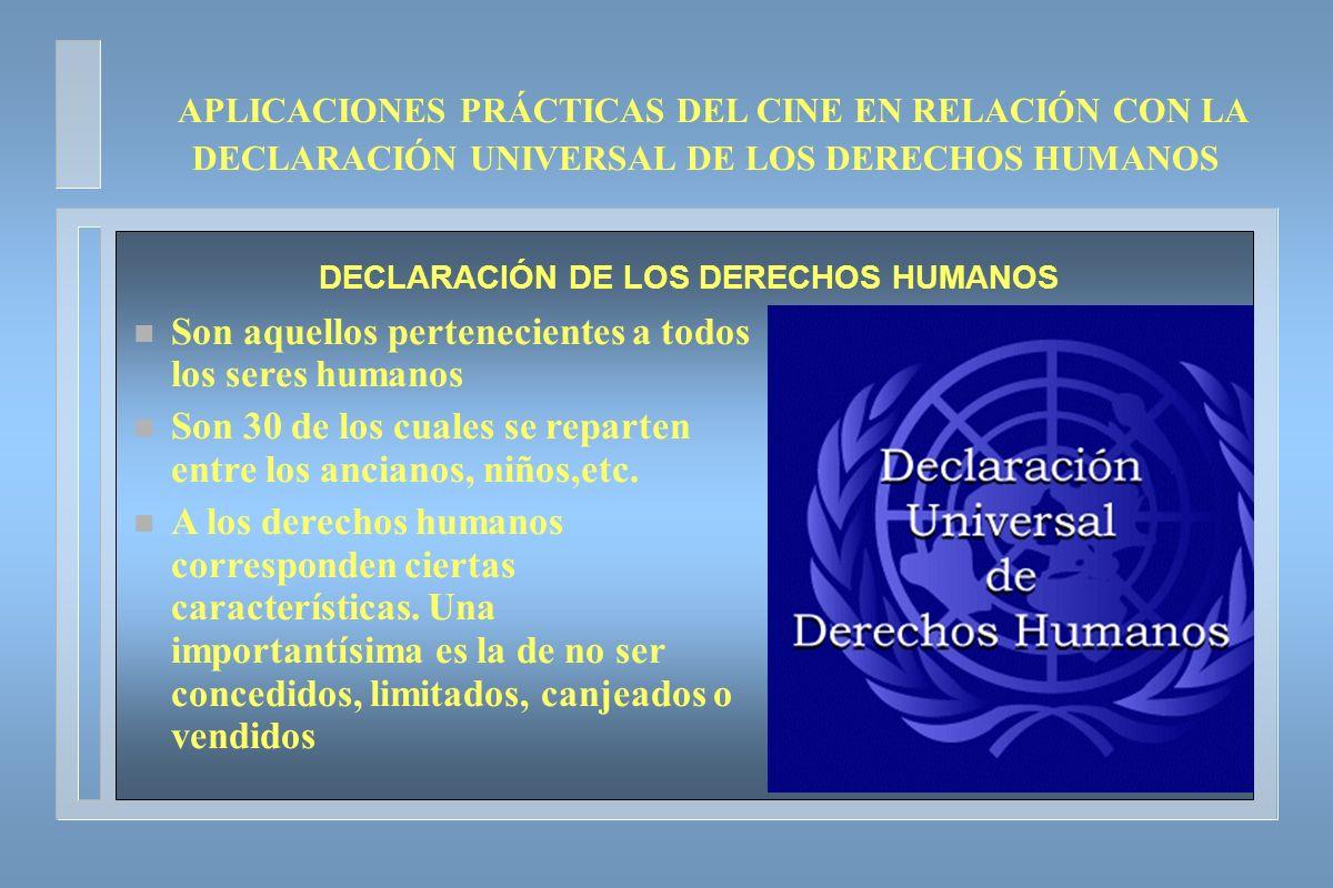 DECLARACIÓN DE LOS DERECHOS HUMANOS n Son aquellos pertenecientes a todos los seres humanos n Son 30 de los cuales se reparten entre los ancianos, niñ