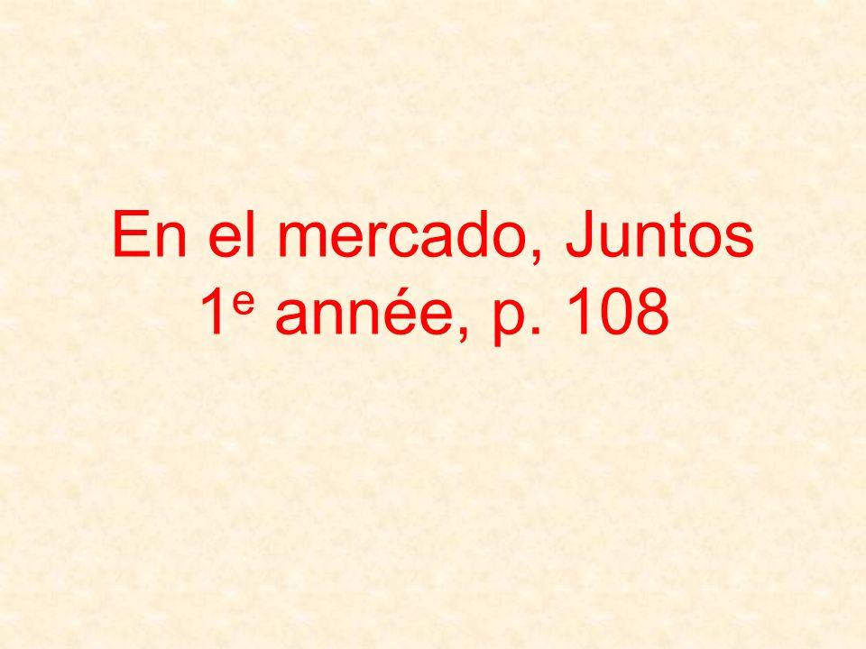 En el mercado, Juntos 1 e année, p. 108