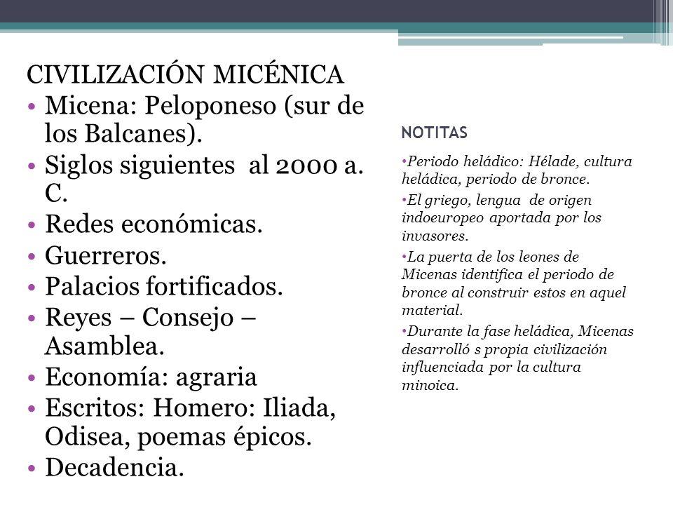 NOTITAS Periodo heládico: Hélade, cultura heládica, periodo de bronce.