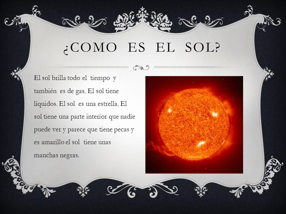 El sol vive en el sistema solar y no para de dar luz.