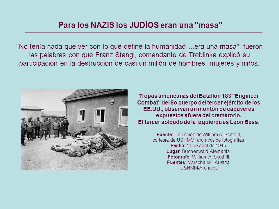No tenía nada que ver con lo que define la humanidad...era una masa , fueron las palabras con que Franz Stangl, comandante de Treblinka explicó su participación en la destrucción de casi un millón de hombres, mujeres y niños.