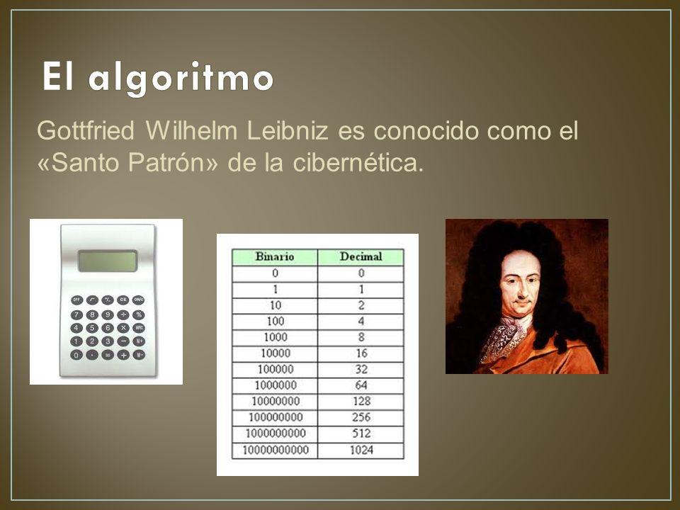 Gottfried Wilhelm Leibniz es conocido como el «Santo Patrón» de la cibernética.
