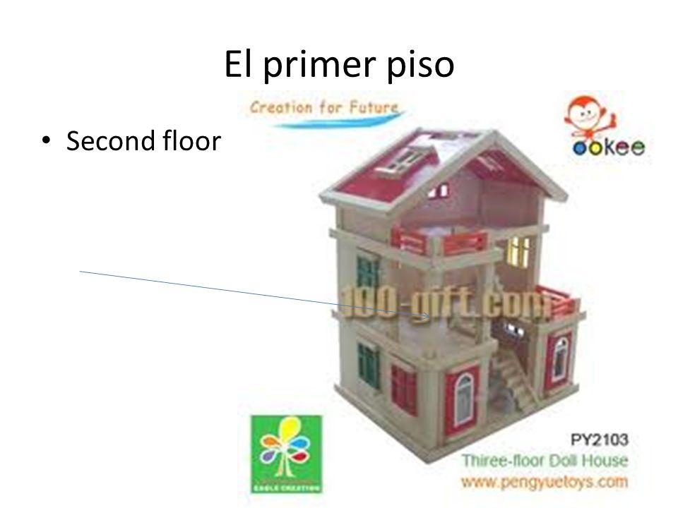 El primer piso Second floor