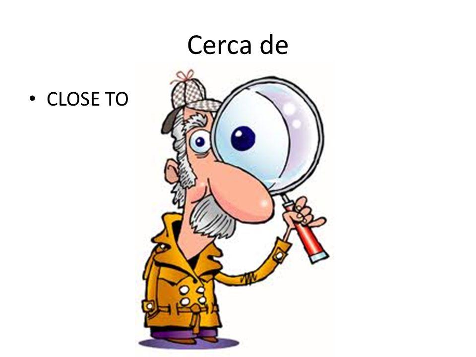 Cerca de CLOSE TO