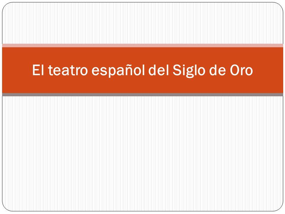 El teatro español del Siglo de Oro