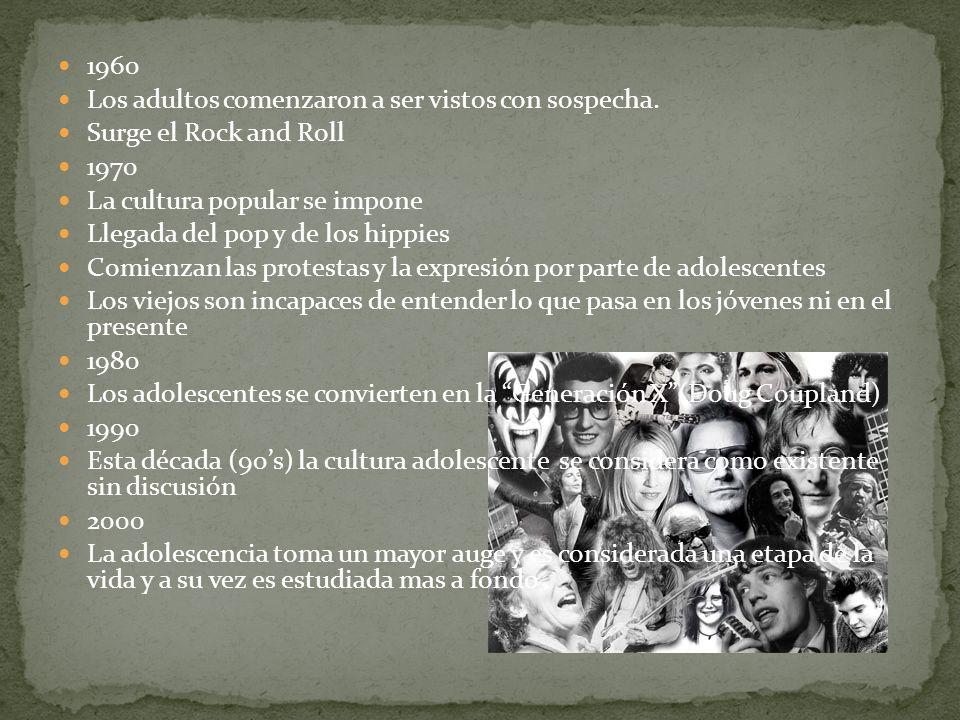 1960 Los adultos comenzaron a ser vistos con sospecha. Surge el Rock and Roll 1970 La cultura popular se impone Llegada del pop y de los hippies Comie