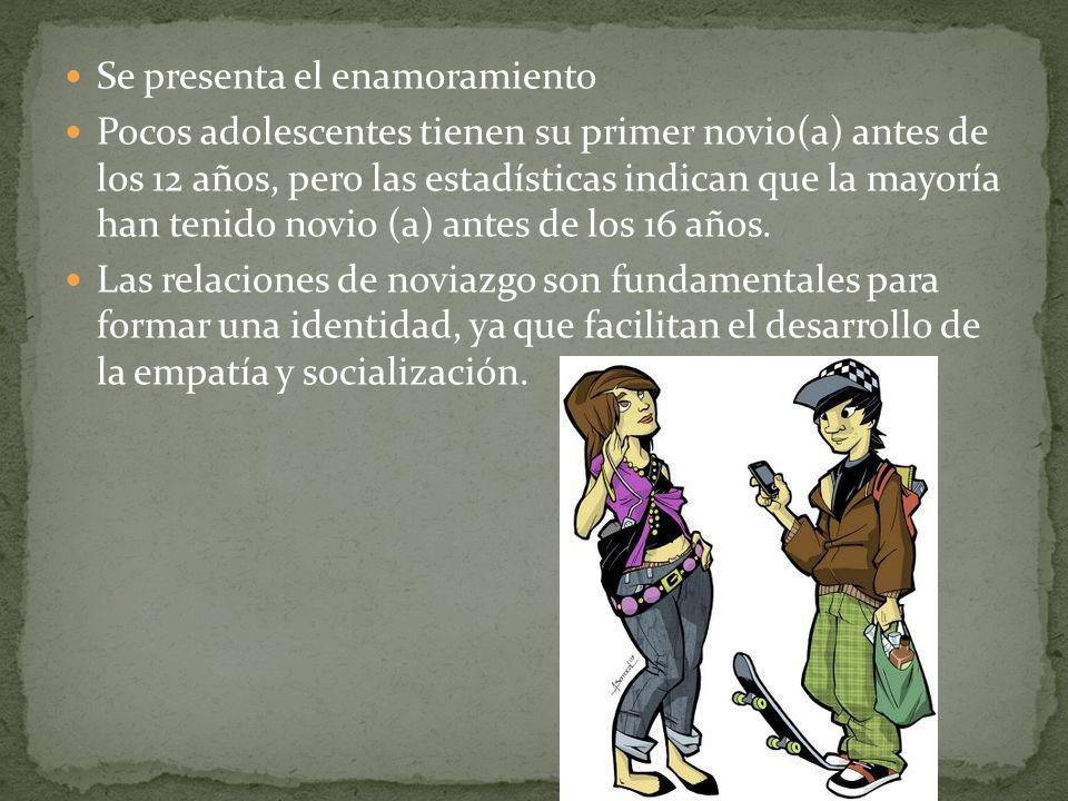 Se presenta el enamoramiento Pocos adolescentes tienen su primer novio(a) antes de los 12 años, pero las estadísticas indican que la mayoría han tenid