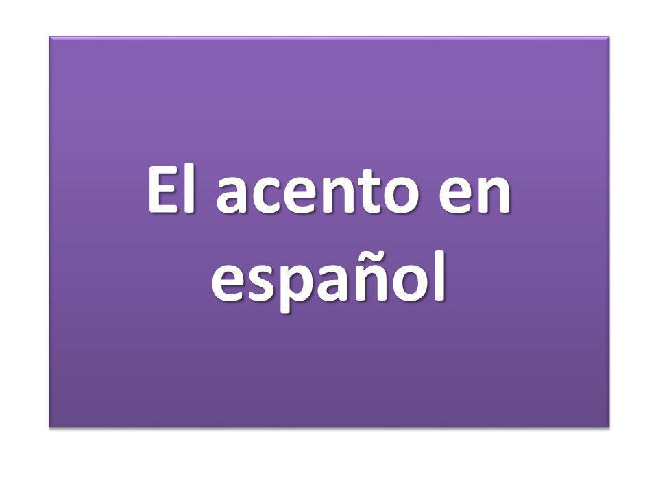 El acento en español