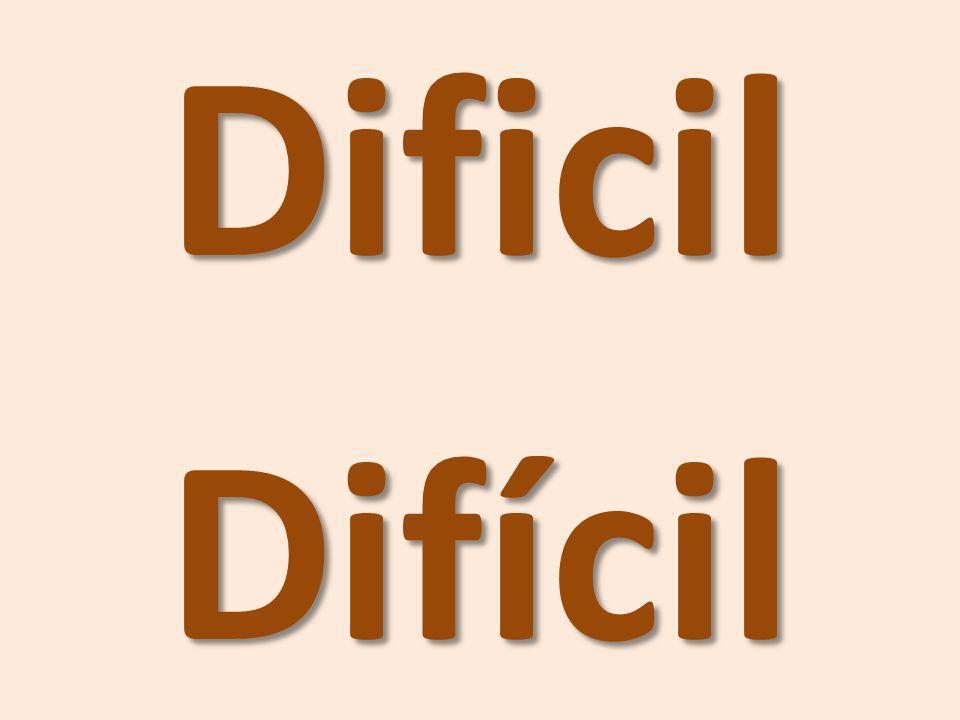 DificilDifícil