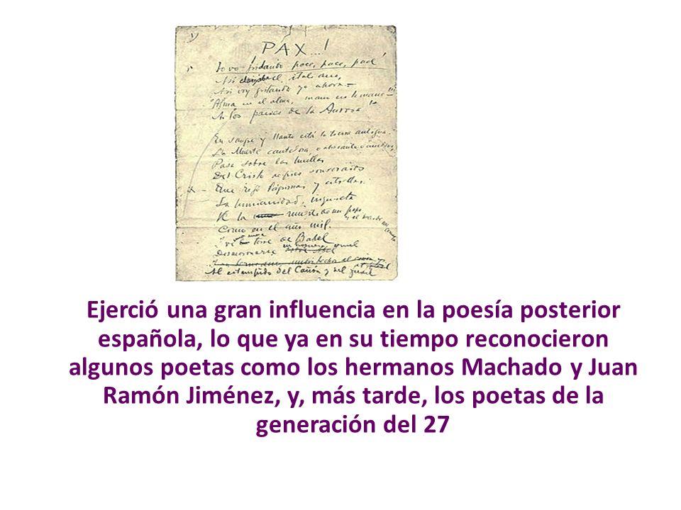 Ejerció una gran influencia en la poesía posterior española, lo que ya en su tiempo reconocieron algunos poetas como los hermanos Machado y Juan Ramón