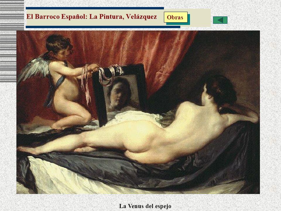 El Barroco Español: La Pintura, Velázquez Obras La Venus del espejo