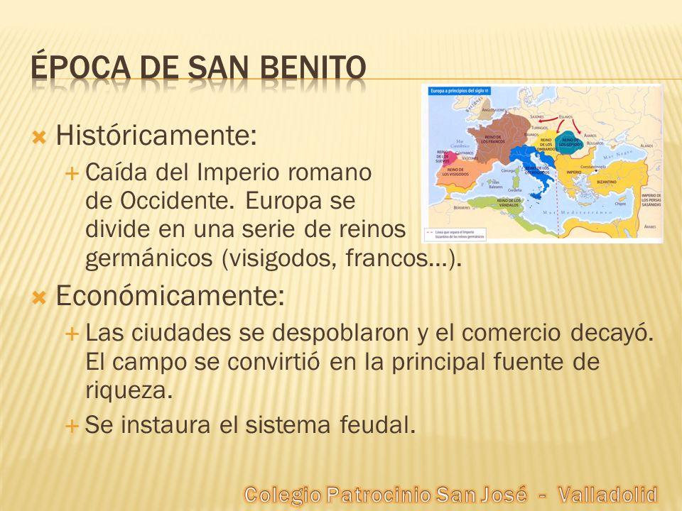Históricamente: Caída del Imperio romano de Occidente. Europa se divide en una serie de reinos germánicos (visigodos, francos…). Económicamente: Las c