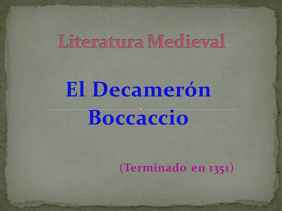 El Decamerón Boccaccio (Terminado en 1351)
