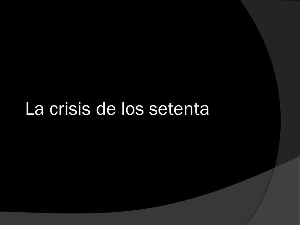 La crisis de los setenta