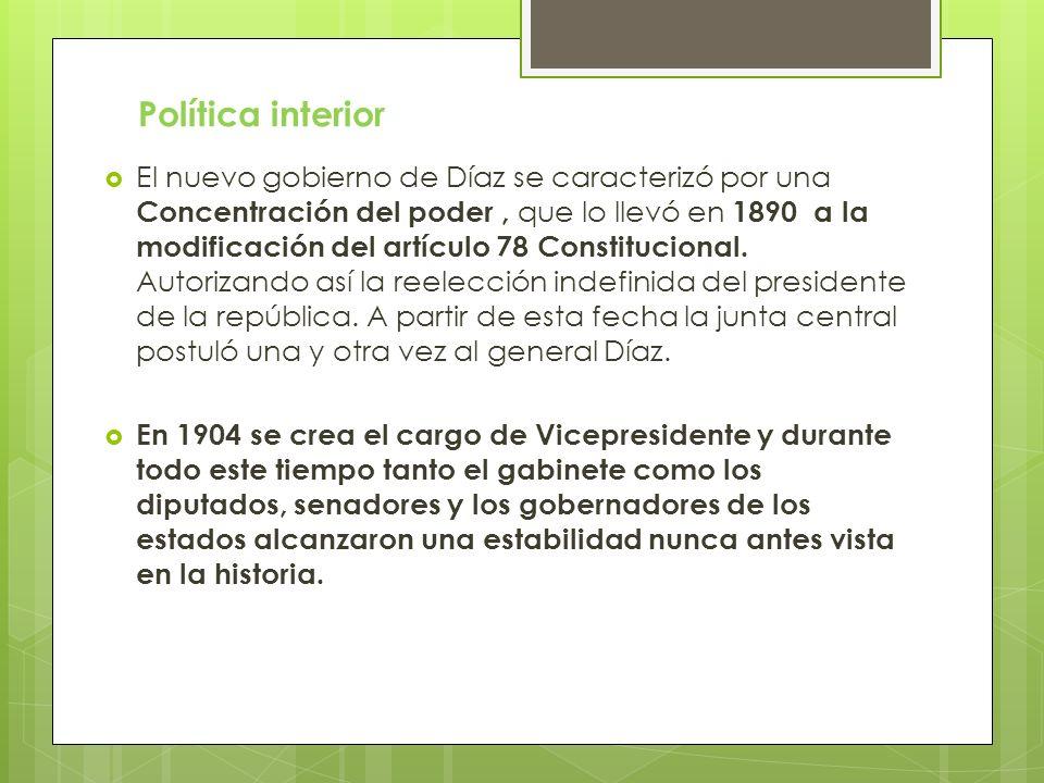 El nuevo gobierno de Díaz se caracterizó por una Concentración del poder, que lo llevó en 1890 a la modificación del artículo 78 Constitucional. Autor