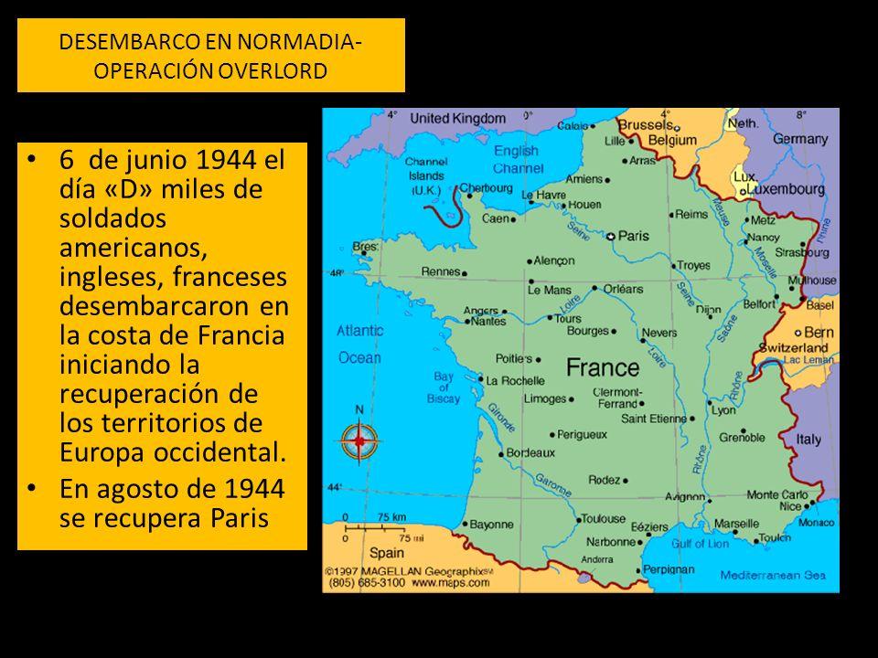 DESEMBARCO EN NORMADIA- OPERACIÓN OVERLORD 6 de junio 1944 el día «D» miles de soldados americanos, ingleses, franceses desembarcaron en la costa de Francia iniciando la recuperación de los territorios de Europa occidental.