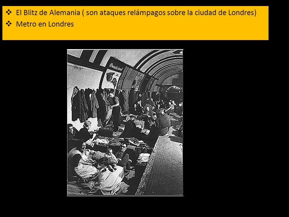 El Blitz de Alemania ( son ataques relámpagos sobre la ciudad de Londres) Metro en Londres