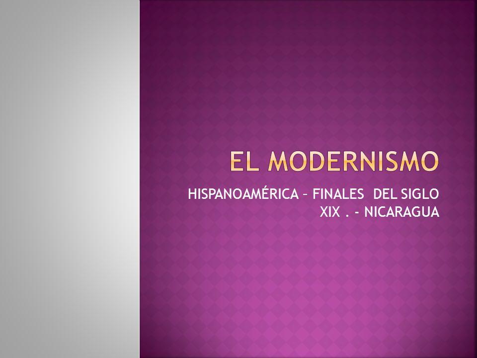HISPANOAMÉRICA – FINALES DEL SIGLO XIX. - NICARAGUA