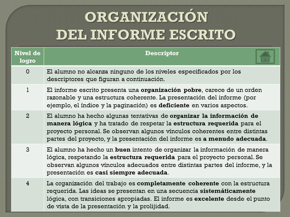 Este criterio se centra en la presentación del informe escrito (incluidos la página de título, el índice y la paginación, la presentación general y el