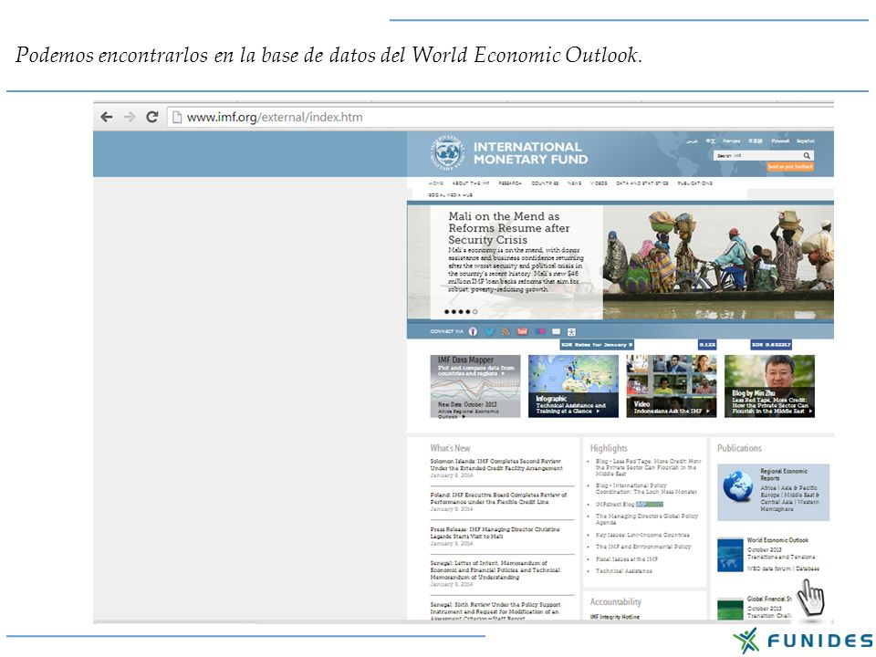 Podemos encontrarlos en la base de datos del World Economic Outlook.