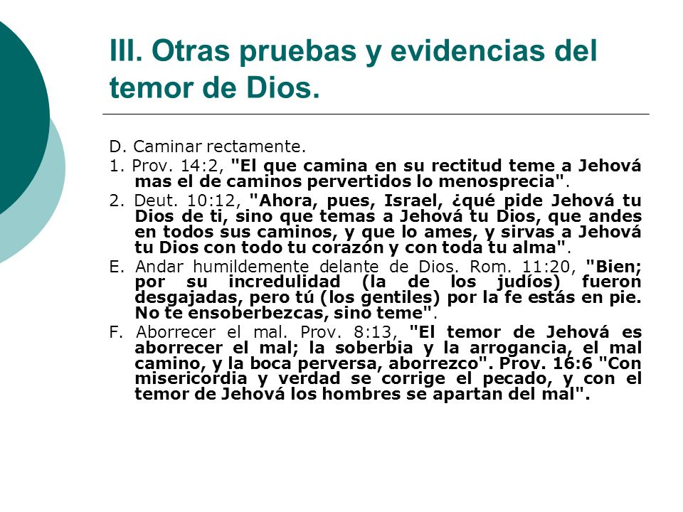 III. Otras pruebas y evidencias del temor de Dios. D. Caminar rectamente. 1. Prov. 14:2,