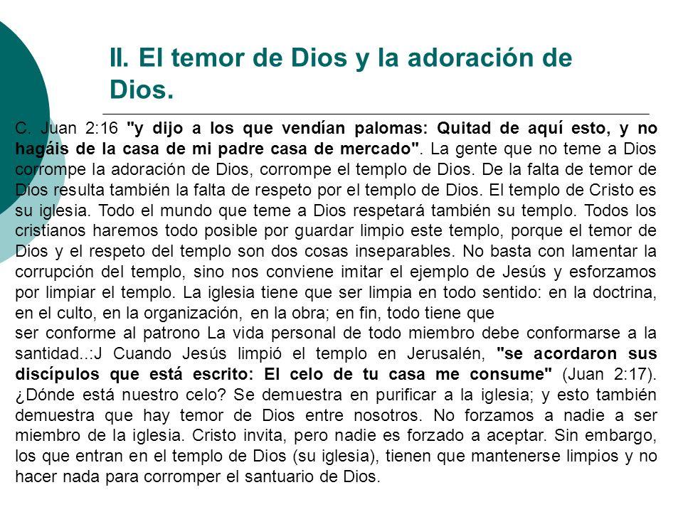 II. El temor de Dios y la adoración de Dios. C. Juan 2:16