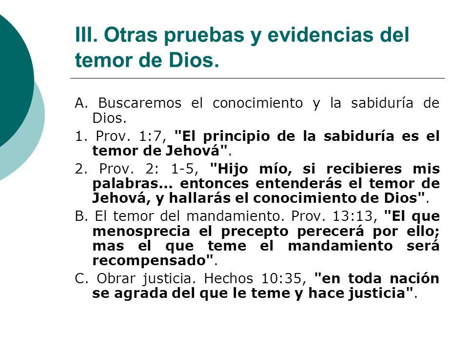 III.Otras pruebas y evidencias del temor de Dios.