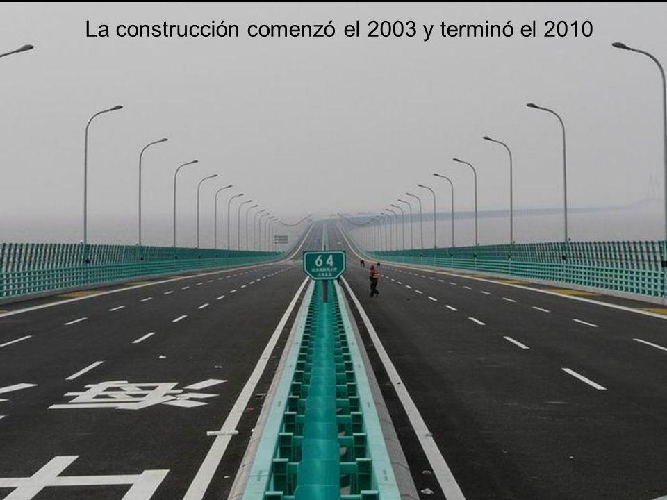 La construcción comenzó el 2003 y terminó el 2010