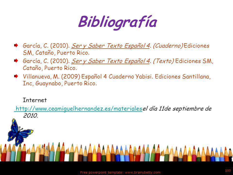 Free powerpoint template: www.brainybetty.com 99 ¡Excelente! Haz completado el modulo del Adjetivo calificativo con éxito.