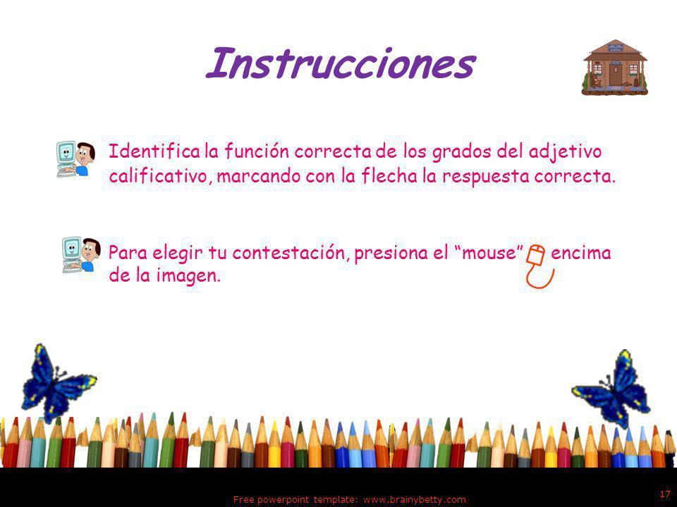 EJERCICIOS DE PRÁCTICA Free powerpoint template: www.brainybetty.com 16