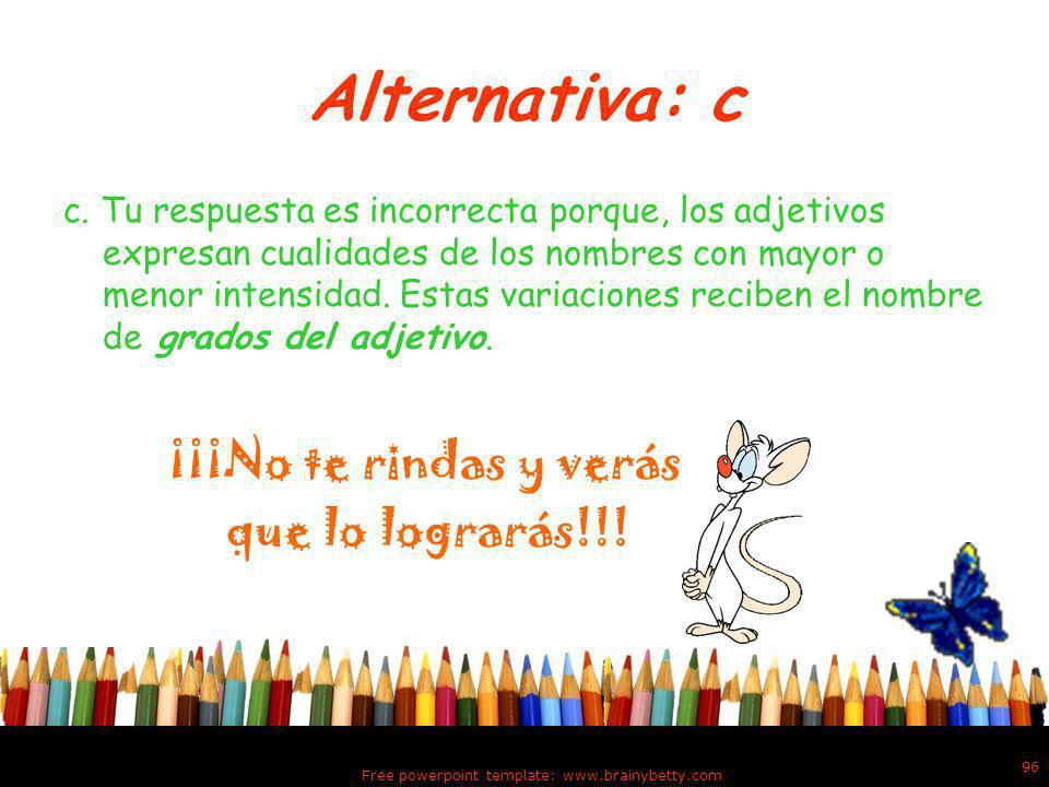 Alternativa: b b.