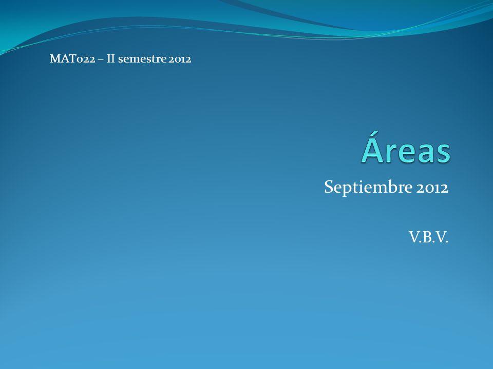 Septiembre 2012 V.B.V. MAT022 – II semestre 2012