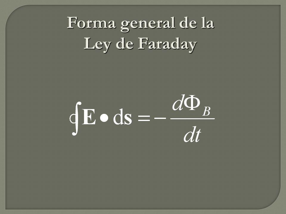 Forma general de la Ley de Faraday