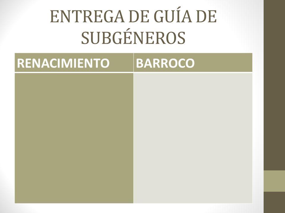 ENTREGA DE GUÍA DE SUBGÉNEROS RENACIMIENTOBARROCO