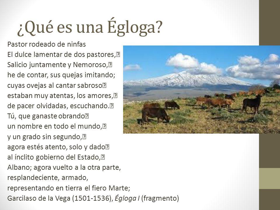 4.¿Por qué la Égloga se considera Renacentista.