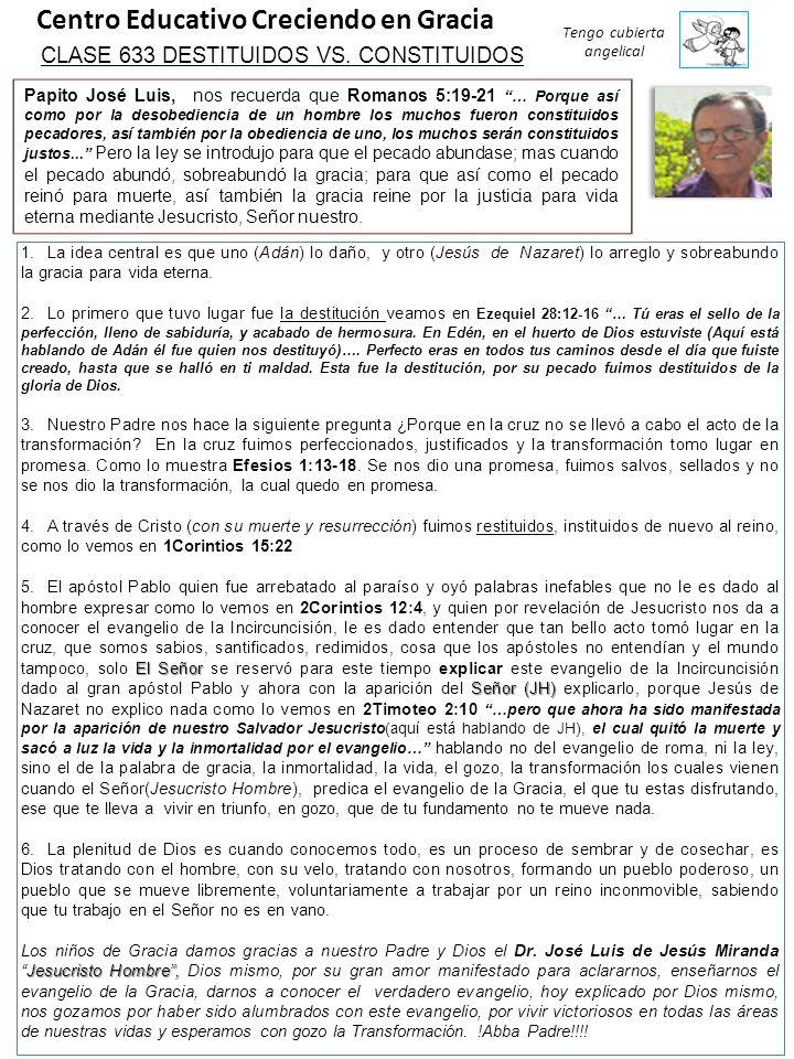 Centro Educativo Creciendo en Gracia Tengo cubierta angelical CLASE 633 DESTITUIDOS VS.