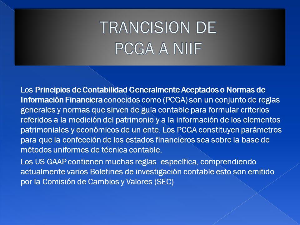 Los Principios de Contabilidad Generalmente Aceptados o Normas de Información Financiera conocidos como (PCGA) son un conjunto de reglas generales y n