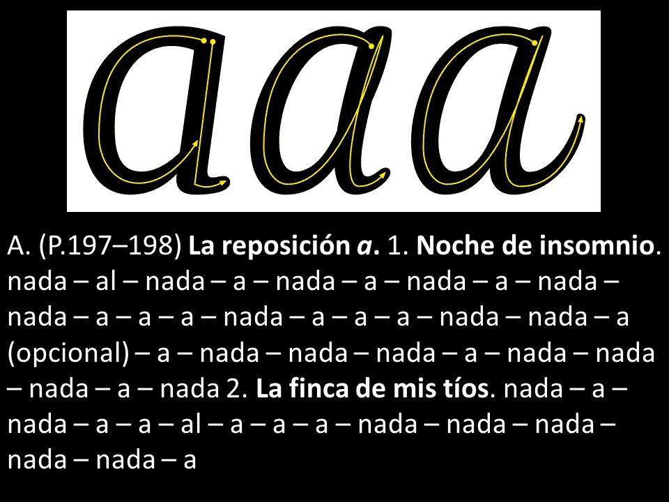 A. (P.197–198) La reposición a. 1. Noche de insomnio.